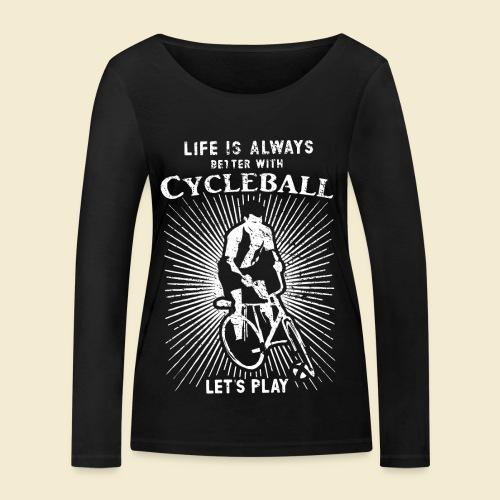 Radball   Always - Frauen Bio-Langarmshirt von Stanley & Stella