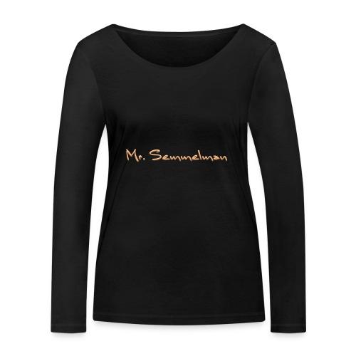Mr Semmelman text - Ekologisk långärmad T-shirt dam från Stanley & Stella