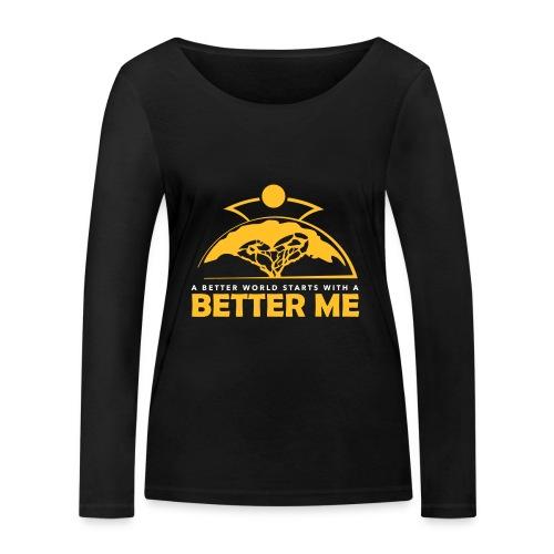 Better Me - Women's Organic Longsleeve Shirt by Stanley & Stella