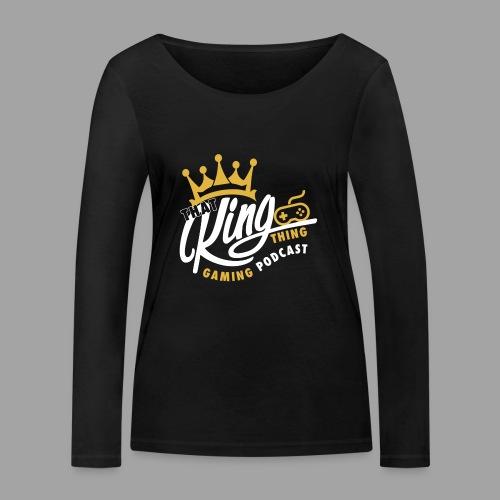 That King Thing Logo - Women's Organic Longsleeve Shirt by Stanley & Stella