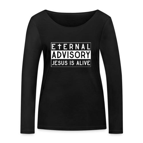 Eternal Advisory: Jesus is Alive - Christlich - Frauen Bio-Langarmshirt von Stanley & Stella