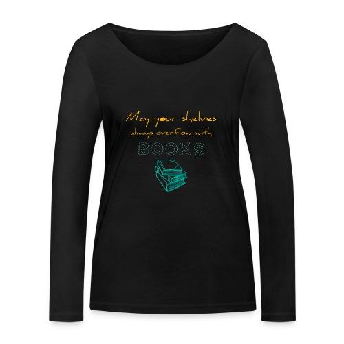 0037 Do the bookshelves always like books? - Women's Organic Longsleeve Shirt by Stanley & Stella
