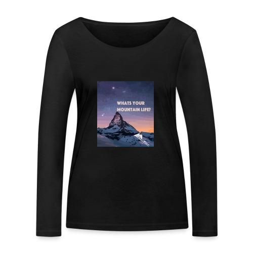 Whats your Mountain Life? - Frauen Bio-Langarmshirt von Stanley & Stella