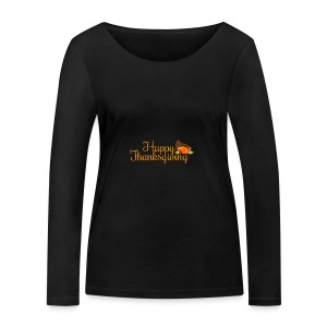 Happy Thanksgiving Words - Women's Organic Longsleeve Shirt by Stanley & Stella