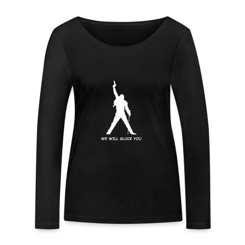 WE WILL GLOCK YOU - Frauen Bio-Langarmshirt von Stanley & Stella