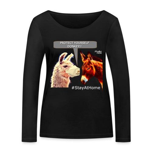 Protect Yourself Donkey - Coronavirus - Women's Organic Longsleeve Shirt by Stanley & Stella