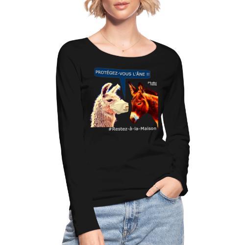 PROTEGEZ-VOUS L'ÂNE !! - Coronavirus - T-shirt manches longues bio Stanley & Stella Femme