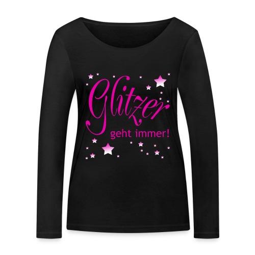 Glitzer geht immer - Frauen Bio-Langarmshirt von Stanley & Stella
