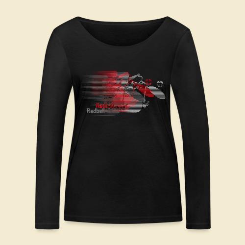 Radball | Earthquake Red - Frauen Bio-Langarmshirt von Stanley & Stella