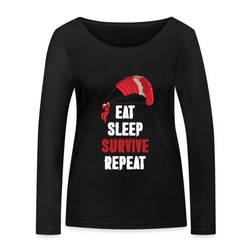 Eat - sleep - SURVIVE - repeat! - Ekologiczna koszulka damska z długim rękawem Stanley & Stella