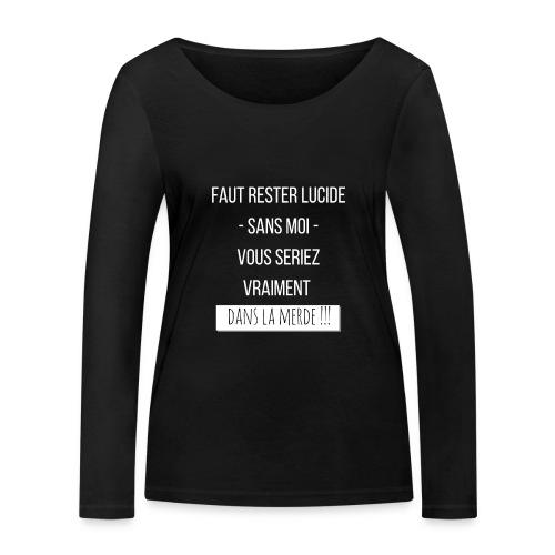 Je suis indispensable ! - T-shirt manches longues bio Stanley & Stella Femme
