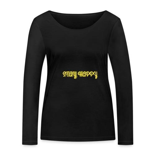 Stay Happy - Women's Organic Longsleeve Shirt by Stanley & Stella