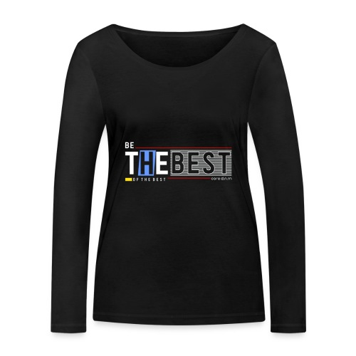 Be the best - Frauen Bio-Langarmshirt von Stanley & Stella