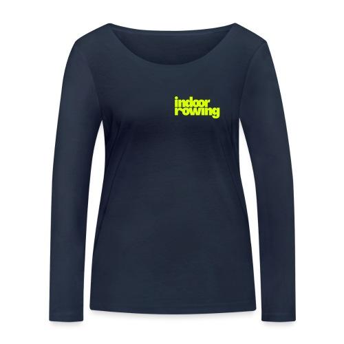 indoor rowing - Women's Organic Longsleeve Shirt by Stanley & Stella