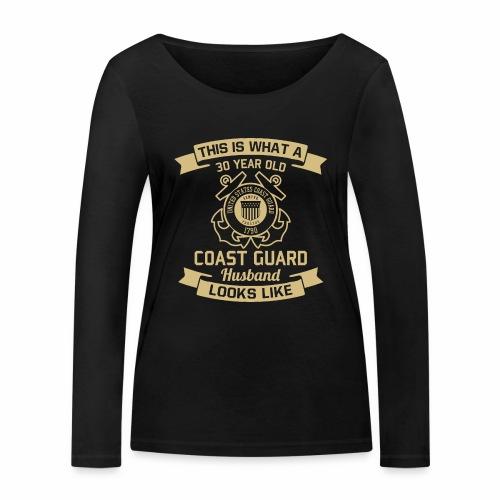This Is What A 30 Year Old Coast Guard Husband - Frauen Bio-Langarmshirt von Stanley & Stella