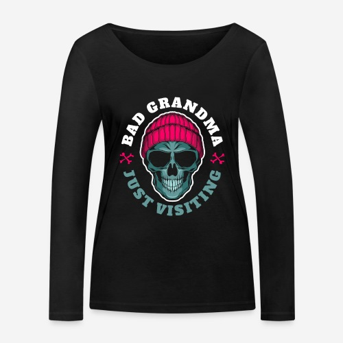 bad grandma grandmother - Frauen Bio-Langarmshirt von Stanley & Stella
