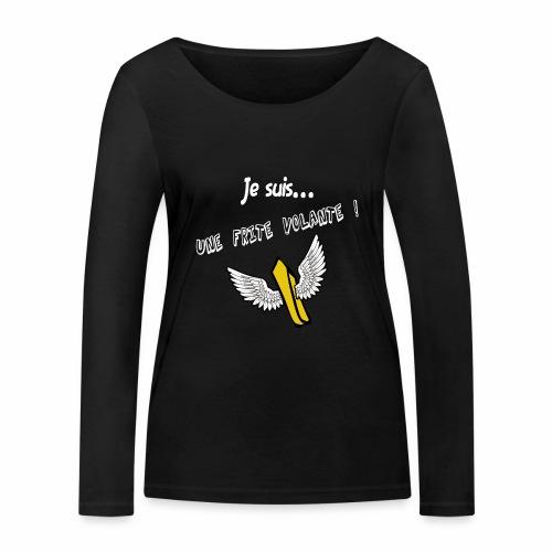 Je suis une frite volante ! - T-shirt manches longues bio Stanley & Stella Femme