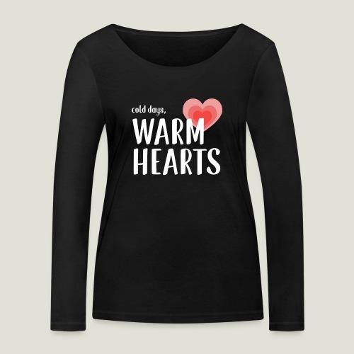 Cold days, Warm Hearts - Frauen Bio-Langarmshirt von Stanley & Stella