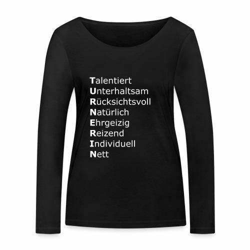 Turnerin - Frauen Bio-Langarmshirt von Stanley & Stella