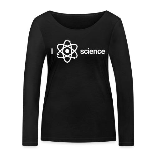 Ich liebe Wissenschaft - Frauen Bio-Langarmshirt von Stanley & Stella