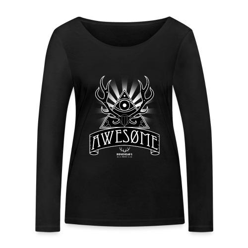 Awesome - Women's Organic Longsleeve Shirt by Stanley & Stella