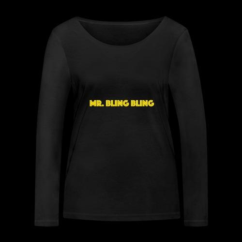 bling bling - Frauen Bio-Langarmshirt von Stanley & Stella