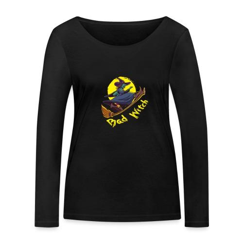 Bad Witch Outfit für Hexen im Kessel brauen - Frauen Bio-Langarmshirt von Stanley & Stella