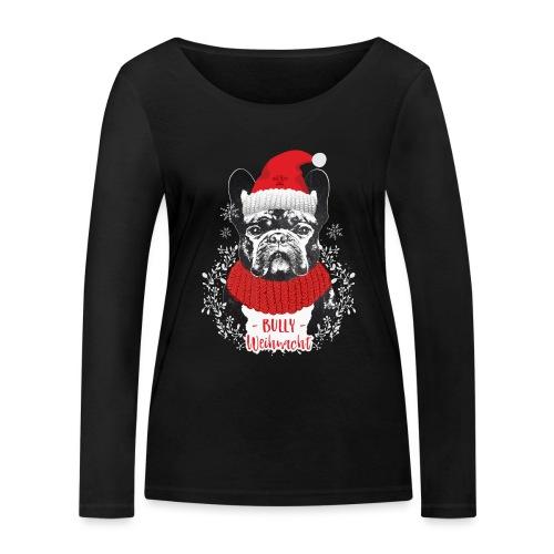 Bully Weihnacht Part 2 - Frauen Bio-Langarmshirt von Stanley & Stella