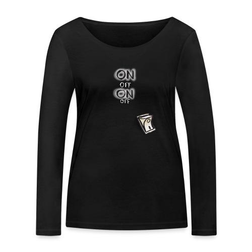 ON OFF Schalter - Frauen Bio-Langarmshirt von Stanley & Stella
