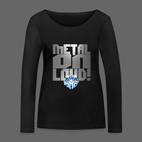 metalonloud large 4k png - Women's Organic Longsleeve Shirt by Stanley & Stella