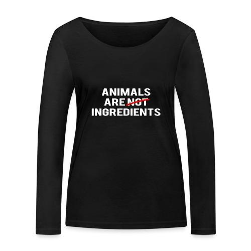 Animals Are Ingredients - Women's Organic Longsleeve Shirt by Stanley & Stella