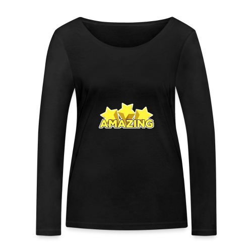 Amazing - Women's Organic Longsleeve Shirt by Stanley & Stella