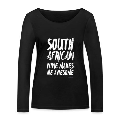 South African wine makes me awesome - Frauen Bio-Langarmshirt von Stanley & Stella