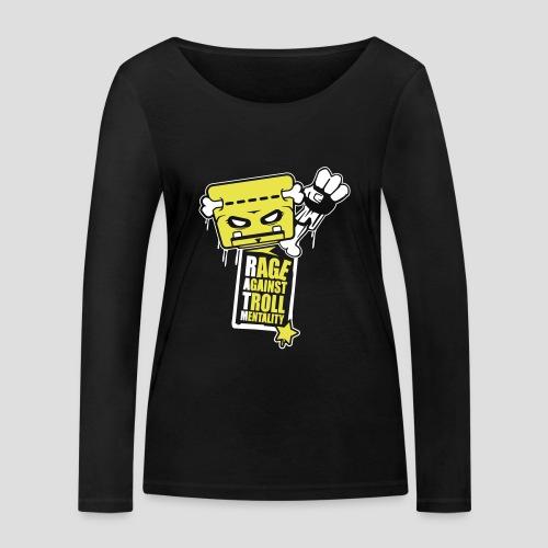 Rage against Trolls - T-shirt manches longues bio Stanley & Stella Femme