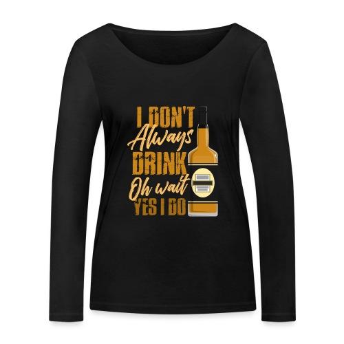 Vieltrinker - drunkard - whiskey - Women's Organic Longsleeve Shirt by Stanley & Stella