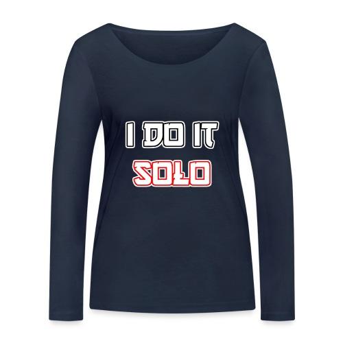 I Do It Solo - Frauen Bio-Langarmshirt von Stanley & Stella
