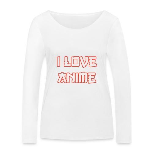 I Love Anime - Frauen Bio-Langarmshirt von Stanley & Stella