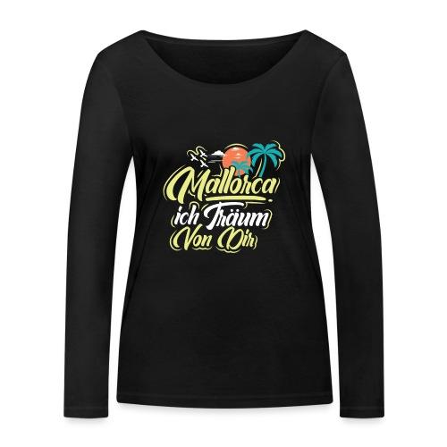 Mallorca - ich träum von dir! - Frauen Bio-Langarmshirt von Stanley & Stella
