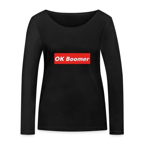 OK Boomer Meme - Women's Organic Longsleeve Shirt by Stanley & Stella