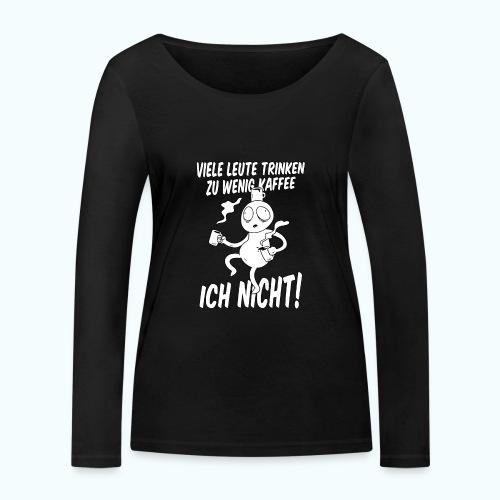 Nie Zuviel Kaffee - Women's Organic Longsleeve Shirt by Stanley & Stella