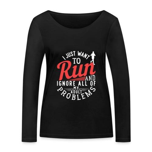 I Just Want To Run | Marathon - Frauen Bio-Langarmshirt von Stanley & Stella