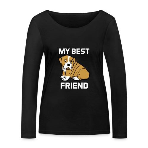 My Best Friend - Hundewelpen Spruch - Frauen Bio-Langarmshirt von Stanley & Stella