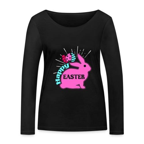 Happy Easter - Frohe Ostern - Frauen Bio-Langarmshirt von Stanley & Stella