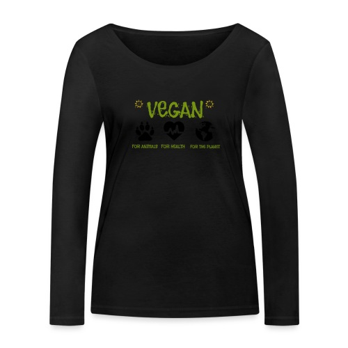 Vegan for animals, health and the environment. - Women's Organic Longsleeve Shirt by Stanley & Stella