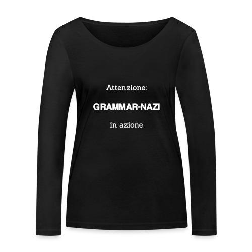 Attenzione: Grammar-nazi in azione - bianco - Maglietta a manica lunga ecologica da donna di Stanley & Stella