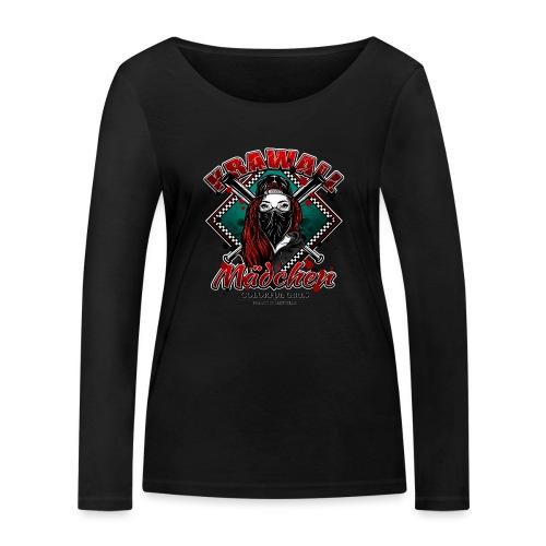 Krawallmädchen - Frauen Bio-Langarmshirt von Stanley & Stella