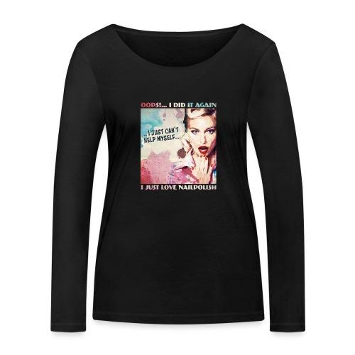 Oops i did it again I love my nailpolish - Vrouwen bio shirt met lange mouwen van Stanley & Stella