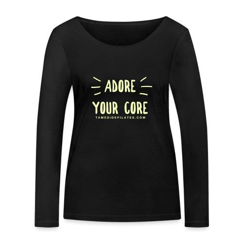 Adore Your Core - Women's Organic Longsleeve Shirt by Stanley & Stella