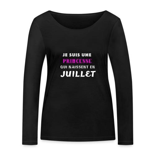 je suis une princesse qui naissent juillet - T-shirt manches longues bio Stanley & Stella Femme