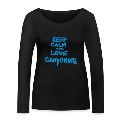keep calm and love canyoning - Frauen Bio-Langarmshirt von Stanley & Stella